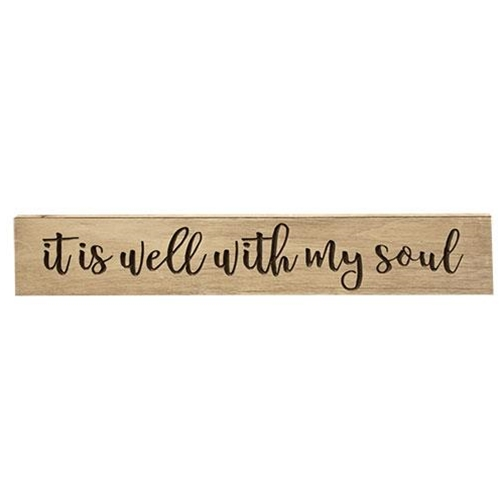 """Well With My Soul Engraved Sign, 36""""-Well With My Soul Engraved Sign, 36"""